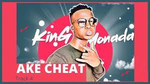 King Monada – Ake Cheat (Lockdown 2020) mp3 download