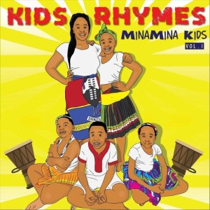 ALBUM: Minamina Kids – Minamina Kids Rhymes, Vol. 1 zip download