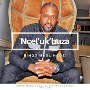 Ringo Madlingozi – Ncel'ukbuza mp3 download