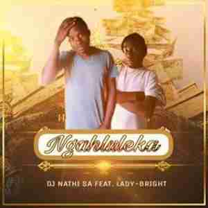 DOWNLOAD DjNathi SA Ngahluleka Ft. Lady-Bright Mp3