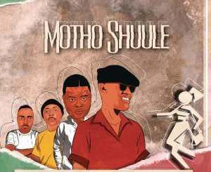DOWNLOAD Don Luciano Motho Shuule Ft. DJ Bullet, DJ Sumbody & Junior Taurus Mp3