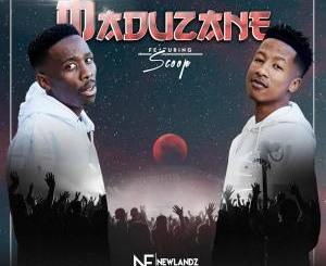 DOWNLOAD Newlandz Finest Maduzane Ft. Scoop Mp3