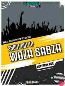 DOWNLOAD Woza erx & Woza We Mculi Shout Out To Woza Sabza Mp3
