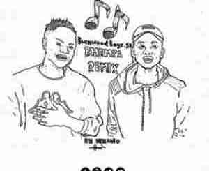 DOWNLOAD Burnwood Boys Bhampa Remix (Broken Raw Gqom) Mp3