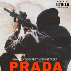 DOWNLOAD Chad Da Don Prada Ft. YoungstaCPT Mp3