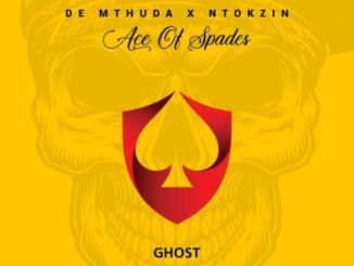 DOWNLOAD De Mthuda & Ntokzin Ghost Mp3