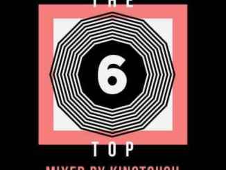 DOWNLOAD KingTouch The Top 6 Mix Mp3