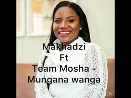 DOWNLOAD Makhadzi Mungana Wanga Ft. Team Mosha Mp3