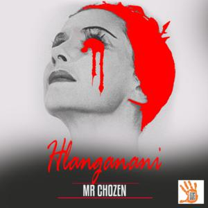 DOWNLOAD Mr Chozen Hlanganani Mp3