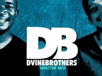DOWNLOAD Mp3: Dvine Brothers – Winter Mix (Lockdown Edition)