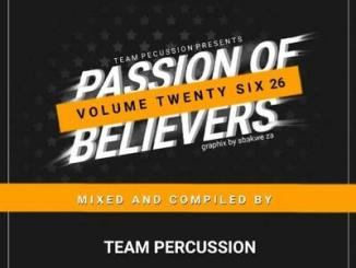 DOWNLOAD Mp3: Team Percussion – Passion Of Believers Vol 26