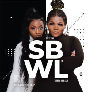 DOWNLOAD Busiswa Sbwl Ft. Kamo Mphela Mp3