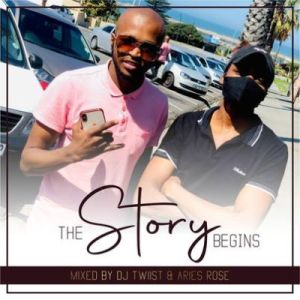 DOWNLOAD Dj Twiist & Aries Rose The Story Begins Mix Mp3