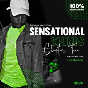 DOWNLOAD LaasNation Sensational Sounds Chapter Two (Birthday Edition Mix) Mp3