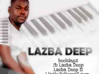 DOWNLOAD Lazba Deep Mams FM Mix (28-August) Mp3