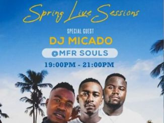 DOWNLOAD MFR Souls & DJ Micado Score Energy Thursday (Spring Live Sessions) Mp3