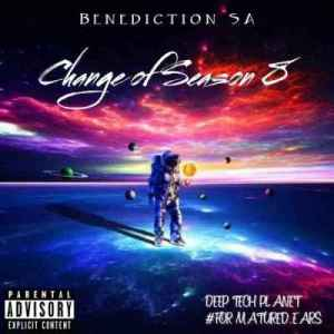 Benediction SA Change Of Season 8 (Unlimited Guest MIx) Mp3 DOWNLOAD