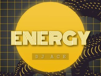 DOWNLOAD DJ Ace Energy Mp3