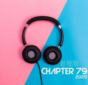 DJ FeezoL Chapter 79 Mix Mp3 DOWNLOAD