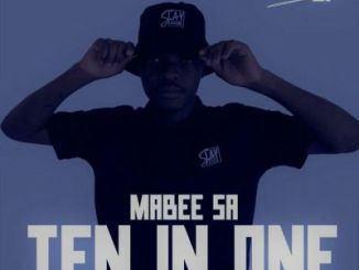 Ma'Bee SA Ten In One EP Zip DOWNLOAD