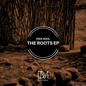 Vida-Soul The Roots EP Zip DOWNLOAD