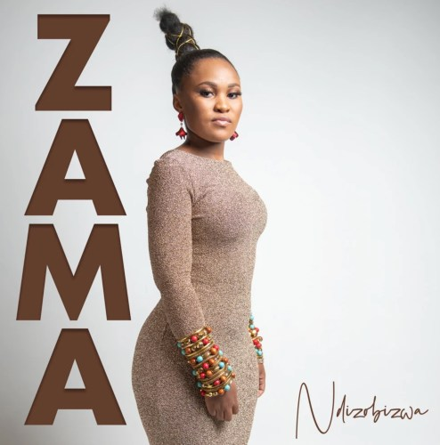 Zama – Ndizobizwa Mp3 Download
