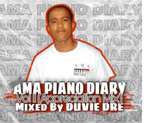 Duvie Dre – The AmaPiano Diary Vol. 11 Mix mp3 download