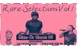 Exodus Deejay – Rare Selections Vol.1 mp3 download