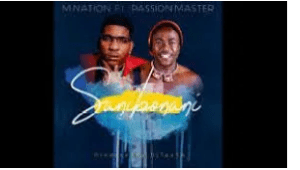 M Nation – Sanibonani Ft. Passion Master mp3 download