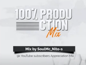 soulMc Nito-s – 100% Production Mix (9k Appreciation Mix) mp3 download