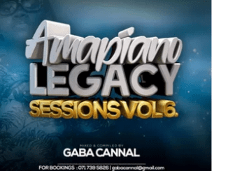Gaba Cannal – AmaPiano Legacy Sessions Vol.06 mp3 download