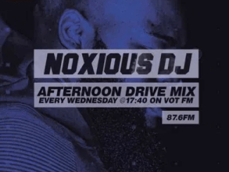 Noxious DJ – VOT FM Afternoon Mix (24-02-2021) mp3 download