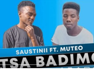 Saustinii – Tsa Badimo Ft. Muteo (Original Mix) mp3 download