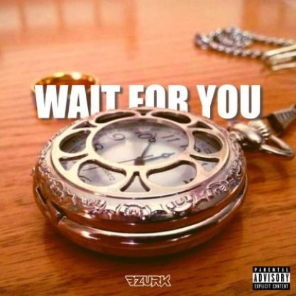 Bzurk – Wait For You Mp3 Download