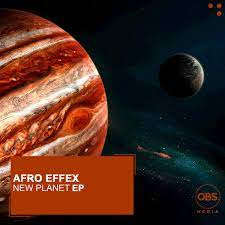 Afro Effex – New Planet
