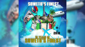 Soweto's Finest – 15 Years Of Soweto's Finest