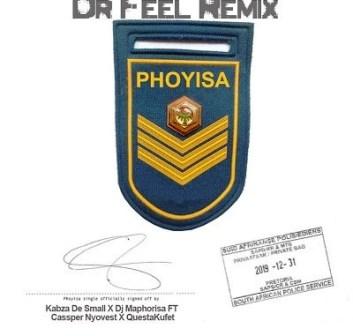 DJ Maphorisa, Kabza de Small, Cassper Nyovest & Qwestakufet – Phoyisa (Dr Feel Remix) Fakaza