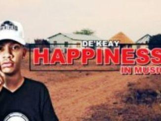 ALBUM: De'KeaY – Happiness In Music Fakaza