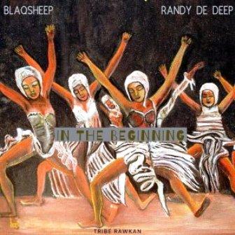 EP: BlaQsheep & Randy De Deep – In the Beginning Fakaza