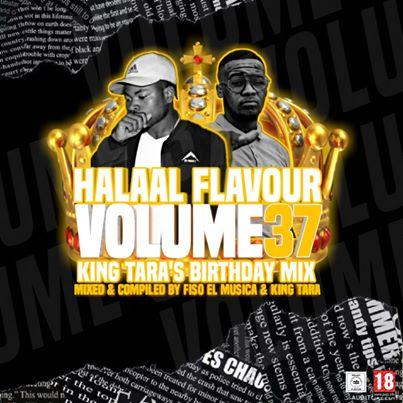 Fiso El Musica & Dj King Tara – Halaal Flavour #037 (King Tara's Birthday Mix) Mp3 Download Fakazaok