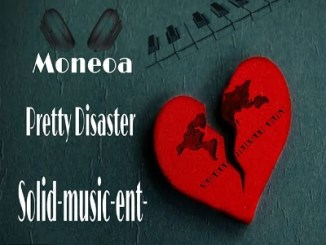 Moneoa – Pretty Disaster (Solid Music Ent Remix) Mp3 Download