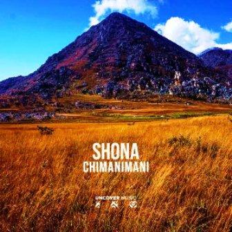 Shona SA – Chimanimani (Original Mix) mp3 download