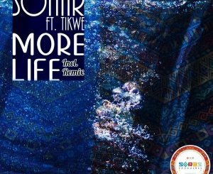 Sonar, Tikwe – More Life (EuphoriQsouL's Touch) mp3 download