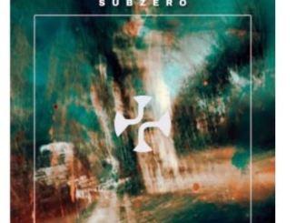 EP: Subzero – A Dreamer's Tale zip download