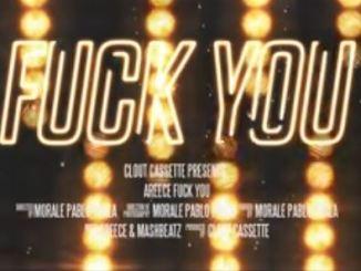 A-Reece – Fuck You Fakaza Download