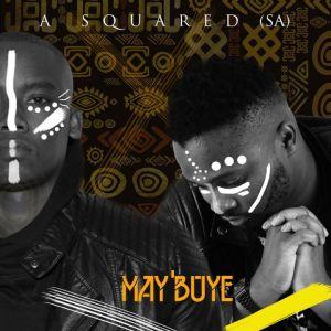 A Squared (SA) – May'buye mp3 download