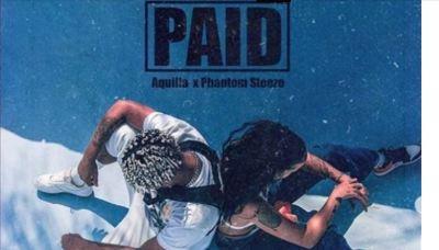 Aquilla – Paid Ft. Phantom Steeze mp3 download
