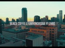 Video: Black Coffee & Karyendasoul – Any Other Way Ft. Zhao mp3 download