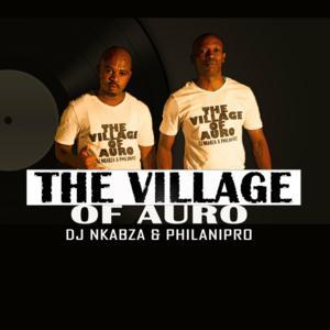DJ Nkabza & PhilaniPro – The Village Of Auro mp3 download
