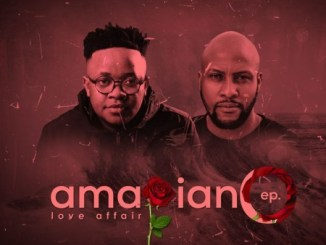 EP: Gaba Cannal – AmaPiano Love Affair Ft. Zano Zip download